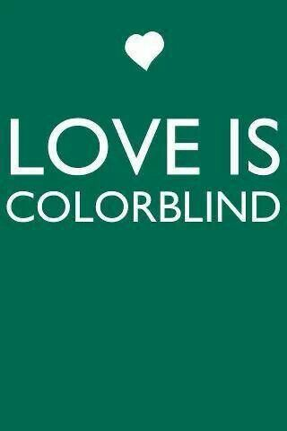 Love is colorblind♡