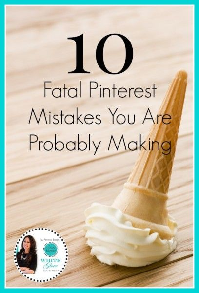 """Pinterest Experst Shares """"Are You Making These 10 Tatal Pinterest Mistakes?"""" CLICK HERE to read the article http://www.business2community.com/pinterest/10-fatal-pinterest-mistakes-probably-making-0988753#!bK8ygw #PinterestTips #PinterestForBusiness"""