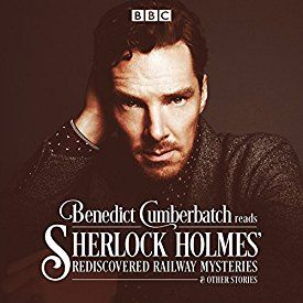 "Another must-listen from my #AudibleApp: ""Benedict Cumberbatch Reads Sherlock Holmes' Rediscovered Railway Stories: Four original short stories"" by John Taylor, narrated by Benedict Cumberbatch."