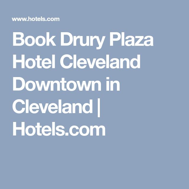 Book Drury Plaza Hotel Cleveland Downtown in Cleveland | Hotels.com
