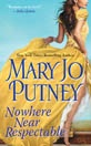 """""""Nowhere Near Respectable"""" (Mary Jo Putney)~The Lost Lord Series"""