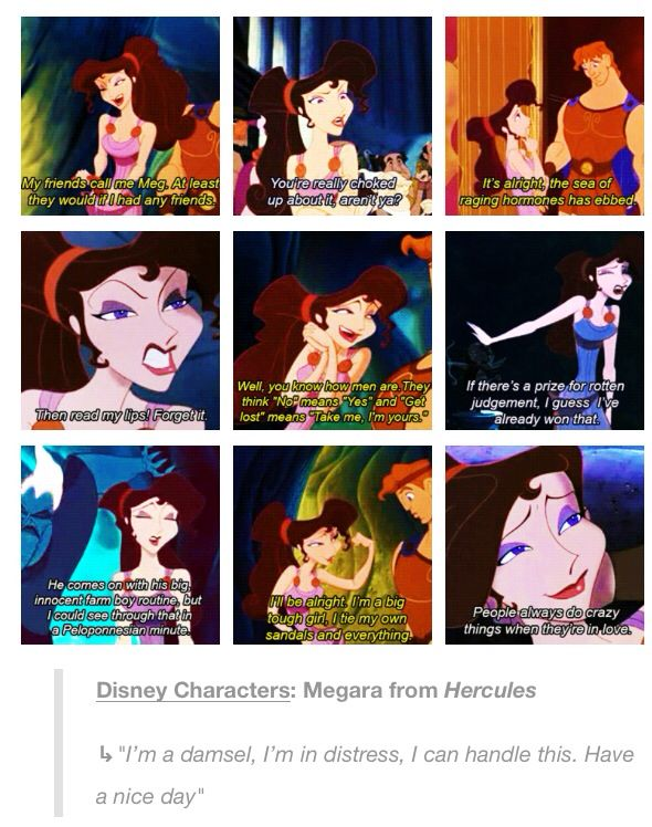 I think Meg is honestly the sassiest female character that Disney has ever created
