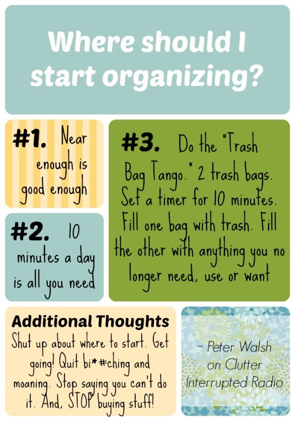 Where is the best place to start organizing? What is the first step? Peter Walsh shares his thoughts on Clutter Interrupted Radio. LOVE him!!