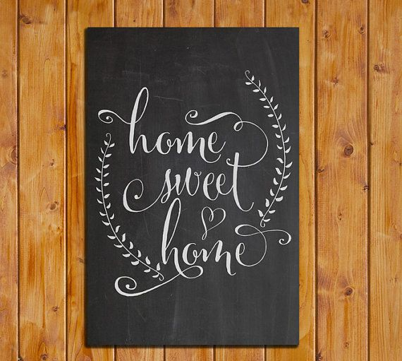 Home Sweet Home Chalkboard Printable Art Print 24 x by dodidoodles, $7.50