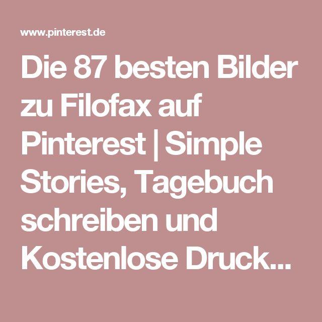 Die 87 besten Bilder zu Filofax auf Pinterest | Simple Stories, Tagebuch schreiben und Kostenlose Druckvorlagen
