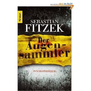 Sebastian Fitzek- Der Augensammler