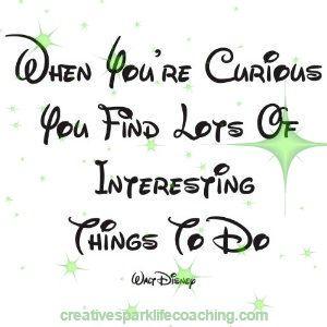 Curious? – Creative Spark Life Coaching
