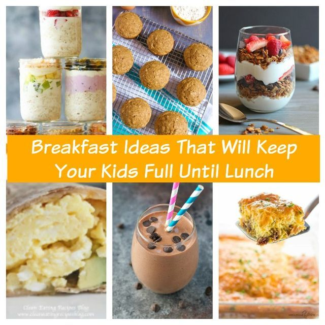 Breakfast Ideas That Will Keep Your Kids Full Until Lunch
