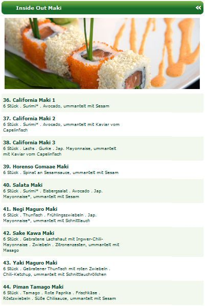 Eine Spezialität vom Man Thei Sushitaxi Düsseldorf sind die Inside Out Makis. Entdecken Sie die Inside Out Makis, wie z.B. Horenso Gomaae Maki, Salata Maki, Negi Maguro Maki, Sake Kawa Maki oder Yaki Maguro Maki! http://sushiduesseldorf.wordpress.com/2012/09/16/inside-out-maki-sushi-beim-sushi-lieferservice-dusseldorf-bestellen/