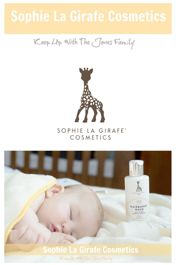 Sophie la Girafe Baby Skincare Cosmetics Review, Keep Up With The Jones Family Blog