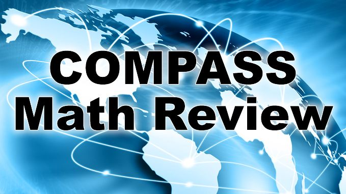 A directory of COMPASS math review videos that will help students taking the COMPASS test.  Find the help you need for the COMPASS math exam.