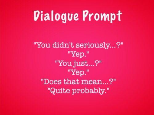 Dialogue prompt by @tartanium