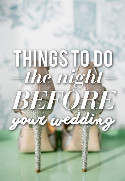 The rehearsal dinner is done, your friends and family have left and you're sat twiddling your thumbs... Well, this is what you should do the night before your wedding!