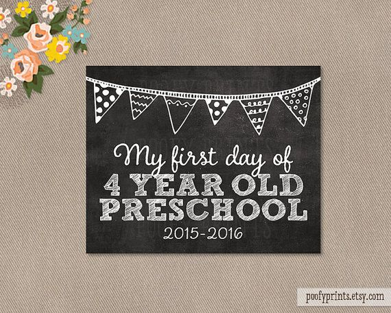 First Day of Preschool Chalkboard Printable Sign - 8 x 10 Printable First Day of 4 Year Old School Sign 2015 - 2016 - INSTANT DOWNLOAD: First Day of Preschool Chalkboard Printable Sign - 8 x 10 Printable First Day of 4 Year Old School Sign 2015 - 2016 - INSTANT DOWNLOAD