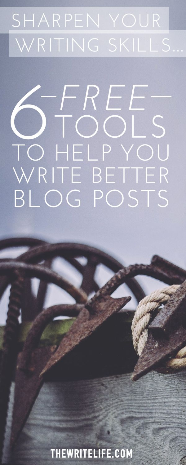 6 Free Tools To Help You Write Better Blog Posts | Check out this post for 6 free tools that can sharpen your writing skills and help you write better blog posts.