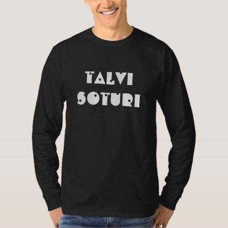 talvi soturi - winter warrior in Finnish T-Shirt - click/tap to personalize and buy
