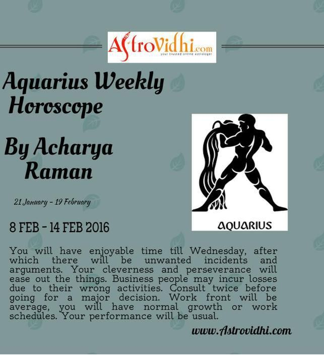 Check your Aquarius weekly Horoscope ( from 8 Feb to 14 Feb 2016 ) and plan your full week accordingly.