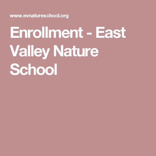 Enrollment - East Valley Nature School