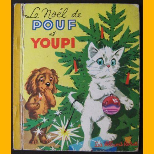 ''Le Noël de Pouf et Youpi'' (Fluff and Yappy's Christmas), illus. Pierre Probst, 1966 | eBay