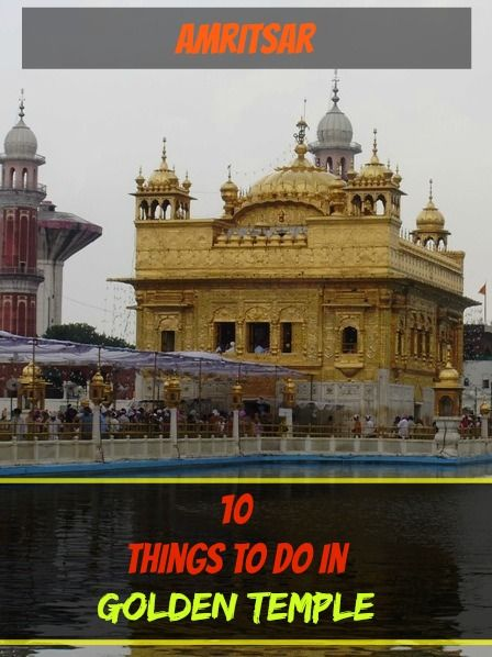 10 activities and things to do in Golden Temple in Amritsar   See more at: http://www.pathismygoal.com/10-activities-and-things-to-do-in-golden-temple-in-amritsar/