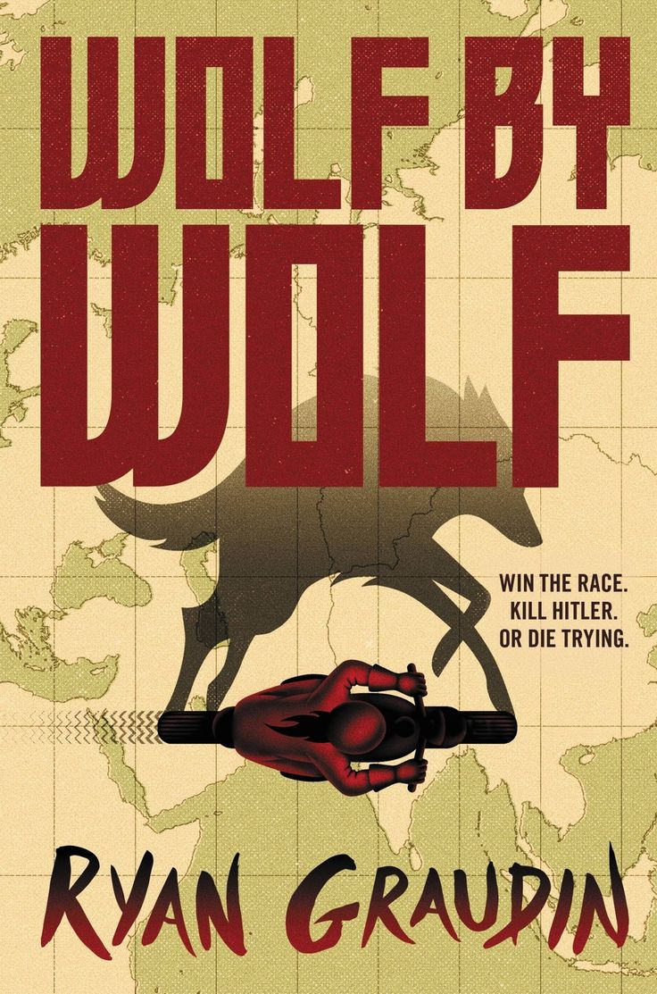 Wolf By Wolf / Ryan Graudin. The year is 1956, and the Axis powers of the Third Reich and Imperial Japan rule. To commemorate their Great Victory, they host the Axis Tour: an annual motorcycle race across their conjoined continents. The prize? An audience with the highly reclusive Adolf Hitler at the Victor's ball in Tokyo. Yael, a former death camp prisoner, has witnessed too much suffering. The resistance has given Yael one goal: Win the race and kill Hitler.