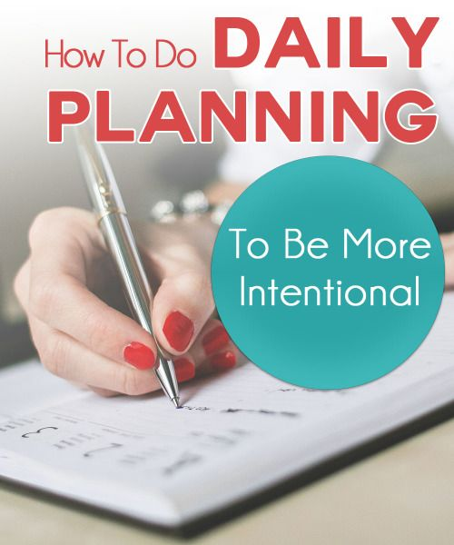 How to do Daily Planning to be More Intentional - Intentional By Grace
