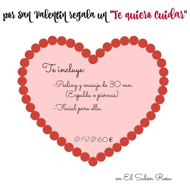 """Por San Valentin regala un """"Te quiero cuidar """" en el Salón Rosa , para él o para ella. Entra en mi blog para hacerte con uno de ellos y empléalo cuando tú quieras (tienes 3 meses para disfrutarlo). Ver y comprar pinchando aquí abajo: Blog: http://elsalon-rosa.blogspot.com.es... Ver más"""