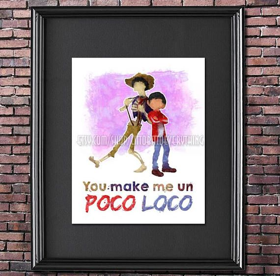 Poco Loco 8x10 Poster DIGITAL DOWNLOAD / Instant Download #printable #Disney #pixar's newest feature, #coco! Features a quote from the song poco loco. #etsyseller #etsyshop