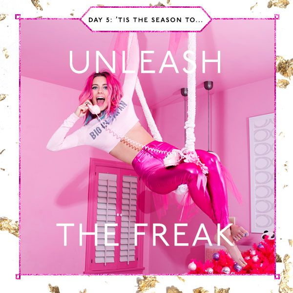'Tis the season to...unleash the freak. #quote #justsayin