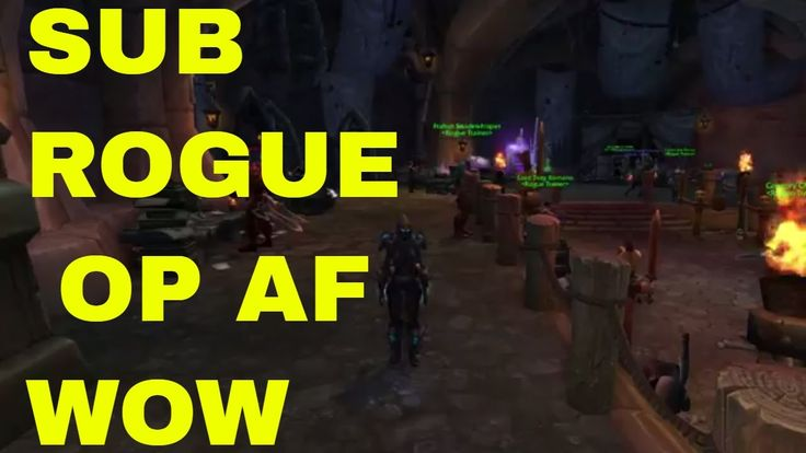 Sub Rogue is Broken. #worldofwarcraft #blizzard #Hearthstone #wow #Warcraft #BlizzardCS #gaming