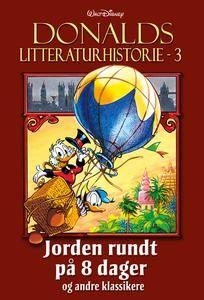 Donalds Litteraturhistorie 3: Jorden rundt på 8 dager og andre klassikere