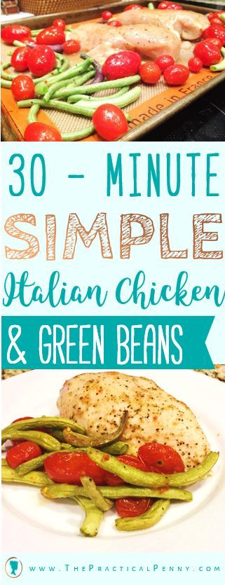 Sometimes you need a fast, easy recipe for the nights when you are too zonked to be a scratch cook! Try this 20-minute Italian chicken and green beans! | The Practical Penny | 4-ingredient Zesty Italian Chicken & Green Beans
