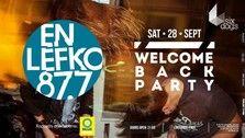 Welcome Back Party En Lefko 87.7 - Tranzistoraki's Page!
