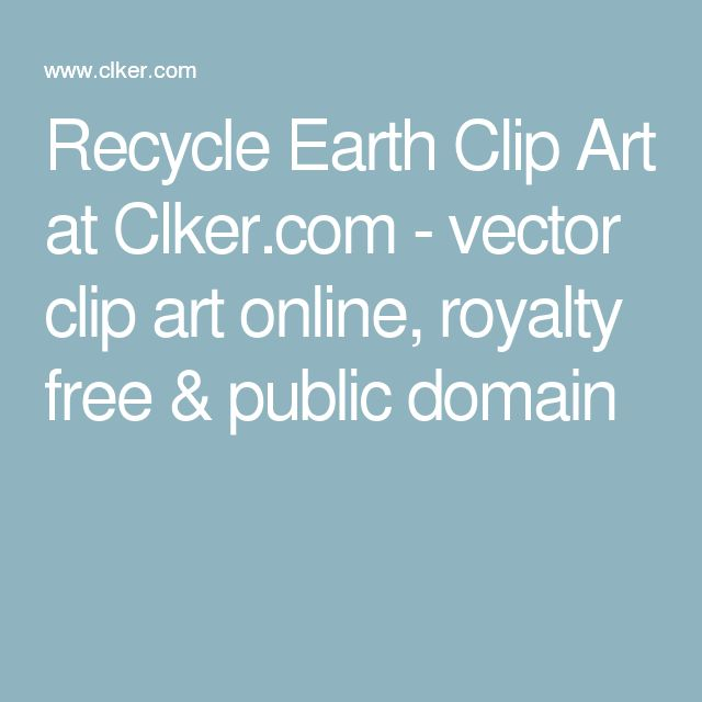 Recycle Earth Clip Art at Clker.com - vector clip art online, royalty free & public domain