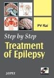Step by Step Treatment of Epilepsy with Photo CD-ROM by PV Rai Paper Back