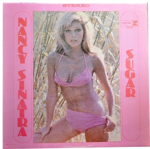 Nancy Sinatra SUGAR LP record with SEXY BIKINI PHOTO - RARE FRENCH PRESSING | eBay