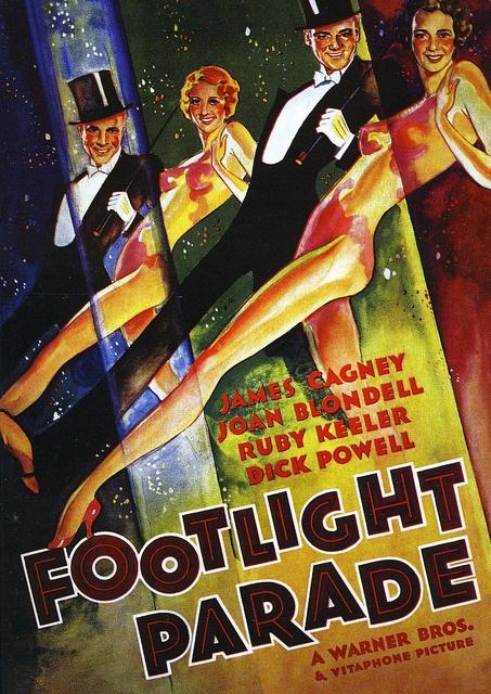 """Footlight Parade"" - my favorite Busby Berkeley movie"