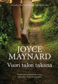 Ullan Luetut kirjat: Joyce Maynard Vuori talon takana