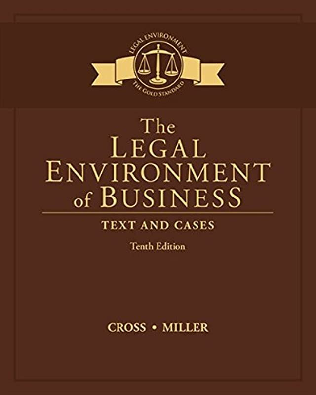 Free Download The Legal Environment Of Business Text And Cases By The Legal Environment Of Busi