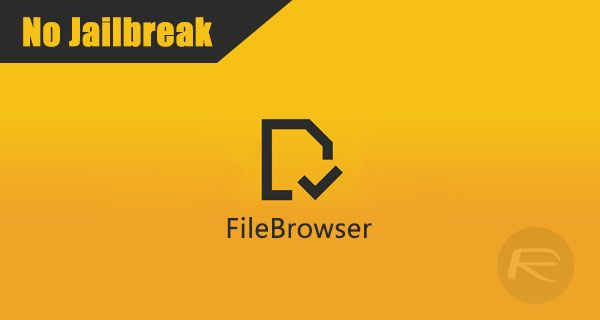 Download FileBrowser IPA On iOS 10 / 11 [No Jailbreak Required]