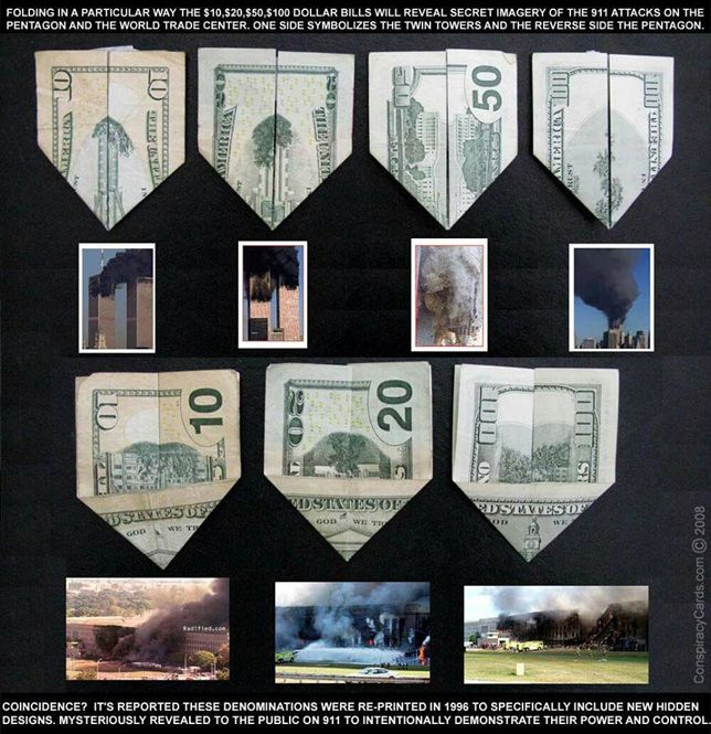 Bill-folding tutorial:   Related Symbols:Illuminati Origami Dollar BillThe Matrix Passport 9/11 PredictionBeavis and Butthead 9/11 PredictionMortadelo y Filemon 9/11 PredictionJohnny Bravo 9/11 PredictionTowering Inferno 9/11 Prediction9/11 Prediction in Various MediaTerminator 2 Caution 9/11 Prediction