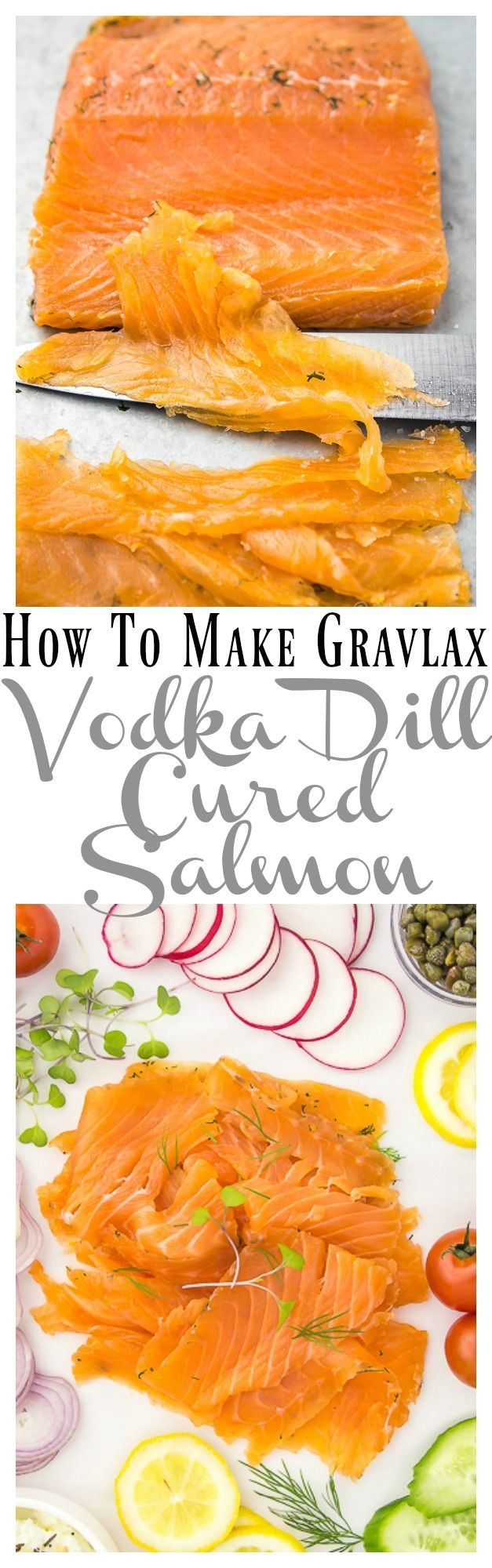 How To Make Gravlax - Vodka Dill Cured Salmon. Super Easy, Yet Elegant, This Showstopping Salmon is Perfect for any Spread!!