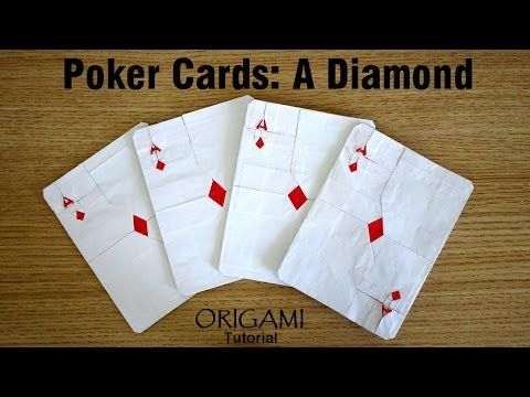 Origami Poker Cards: A Diamond tutorial (Xiaoxian Huang) 折り紙 ポーカーカード оригами Покер карты - YouTube