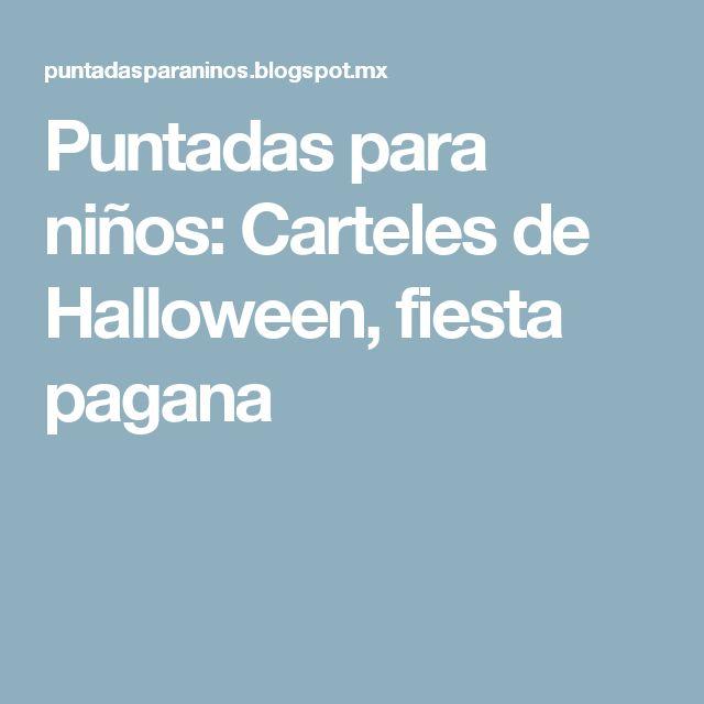 Puntadas para niños: Carteles de Halloween, fiesta pagana