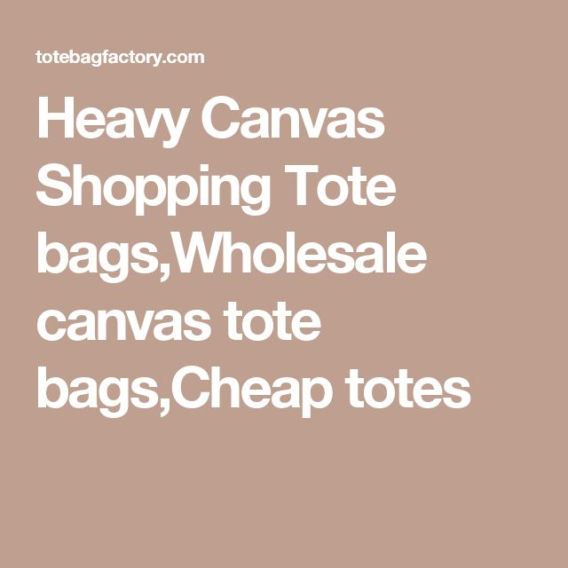 Heavy Canvas Shopping Tote bags,Wholesale canvas tote bags,Cheap totes