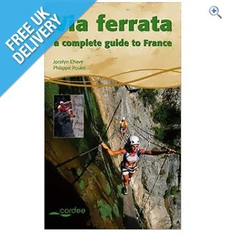 Cordee 'Via Ferrata: A Complete Guide To France' Guidebook   GO Outdoors