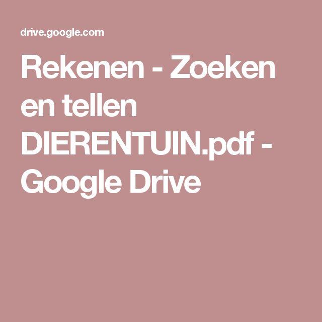 Rekenen - Zoeken en tellen DIERENTUIN.pdf - Google Drive
