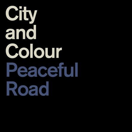 """City and Colour - Peaceful Road Rain 45rpm 12"""" Vinyl EP + Download March 3 2017 Pre-order"""