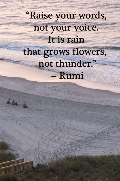 """""""Raise your words, not your voice. It is rain that grows flowers, not thunder.""""  – Rumi – Image by Florence McGinn.   Nurturing is a delight.  Explore the Pinterest board, """"Educational Learning Tips,"""" the Education articles at www.examiner.com/..., or the learning quotations at www.examiner.com/..."""