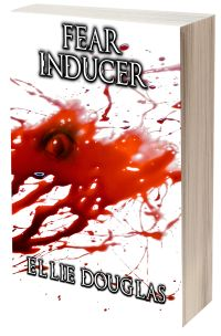 Renee's Author Spotlight: Fear Inducer by Ellie Douglas